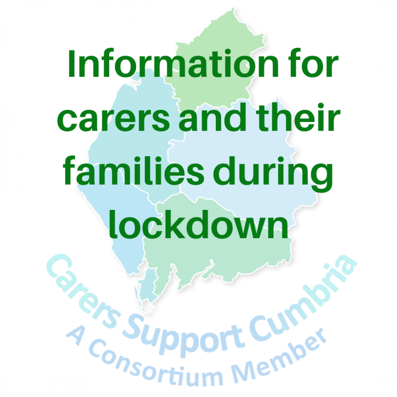 Information for Carers in Cumbria During Lockdown